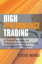 High Performance Trading by Steve Ward