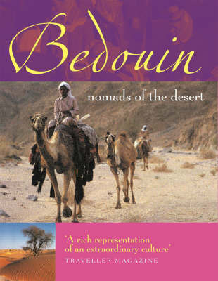 Bedouin: Nomads of the Desert by Alan Keohane