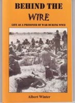 Behind the Wire by Albert Winter