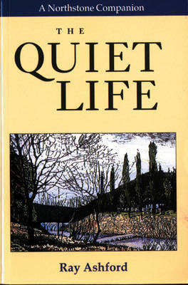 The Quiet Life by Ray Ashford