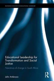 Educational Leadership for Transformation and Social Justice by John Ambrosio