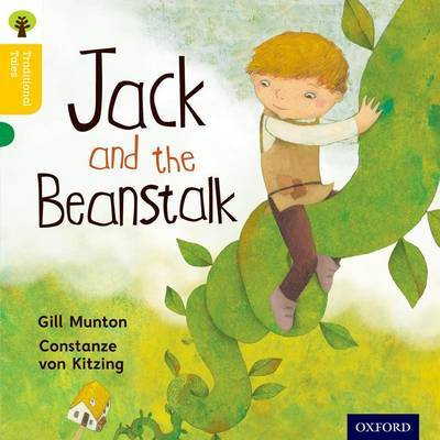 Oxford Reading Tree Traditional Tales: Level 5: Jack and the Beanstalk by Gill Munton