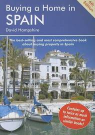 Buying a Home in Spain by David Hampshire
