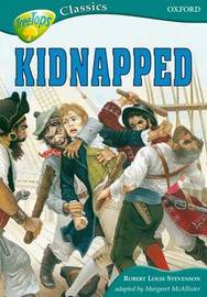 Oxford Reading Tree: Level 16B: Treetops Classics: Kidnapped by Robert Louis Stevenson image