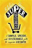 Superconsumers by Eddie Yoon