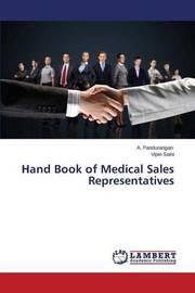 Hand Book of Medical Sales Representatives by Pandurangan a