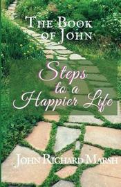 The Book of John by John Richard Marsh