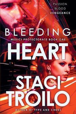 Bleeding Heart by Staci Troilo