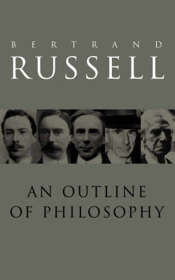 An Outline of Philosophy by Bertrand Russell image