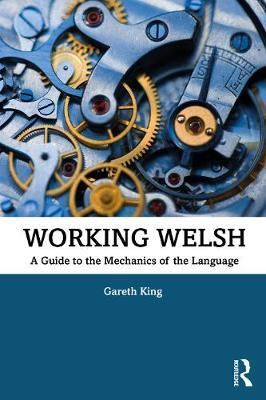 Working Welsh by Gareth King