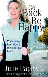 Go Back and Be Happy by Julie Papievis image