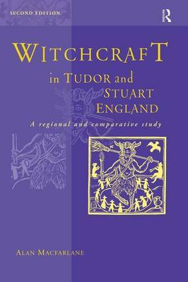 Witchcraft in Tudor and Stuart England by Alan Macfarlane image