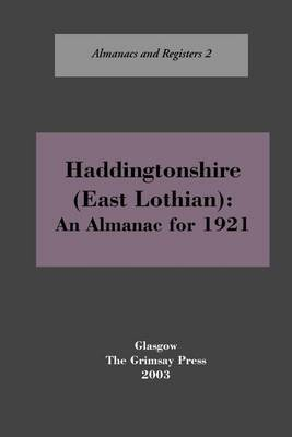 Haddingtonshire (East Lothian) by Oliver Boyd
