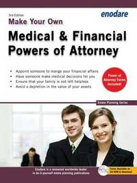 Make Your Own Medical & Financial Powers of Attorney by Enodare