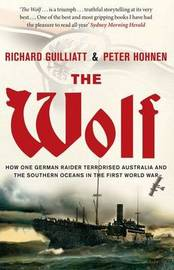 The Wolf by Richard Guilliatt