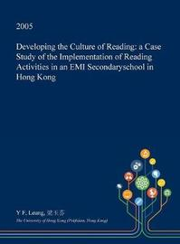Developing the Culture of Reading by Y F Leung image