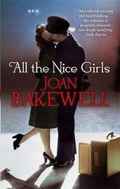 All The Nice Girls by Joan Bakewell image