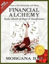 Financial Alchemy by Morgana Rae