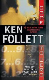 Code to Zero (Om) by Ken Follett