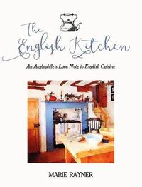 The English Kitchen by Marie Rayner