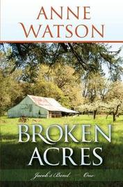 Broken Acres by Anne Watson image