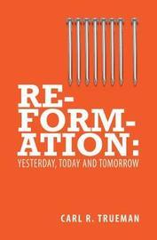 Reformation by Carl R. Trueman