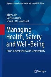 Managing Health, Safety and Well-Being by Aditya Jain