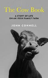 The Cow Book by John Connell