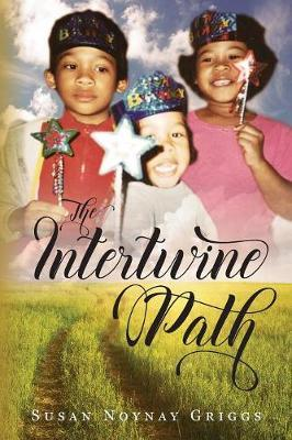 The Intertwine Paths by Susan Noynay Griggs image