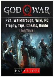 God of War Game, Ps4, Walkthrough, Wiki, Pc, Trophy, Tips, Cheats, Guide Unofficial by Hse Guides