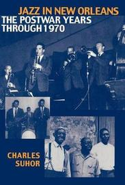 Jazz in New Orleans by Charles Suhor