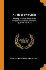 A Tale of Two Cities by Hamilton Wright Mabie