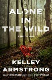 Alone in the Wild by Kelley Armstrong image