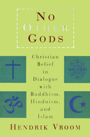 No Other Gods by H.M. Vroom