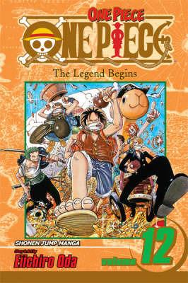 One Piece: v.12 by Eiichiro Oda