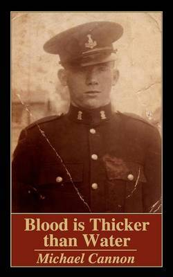 Blood Is Thicker Than Water by Michael Cannon