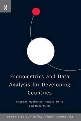 Econometrics and Data Analysis for Developing Countries by Chandan Mukherjee image
