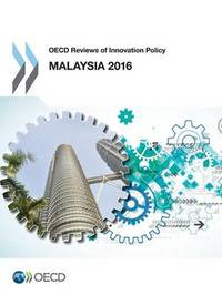 Malaysia 2016 by Organisation for Economic Co-operation and Development