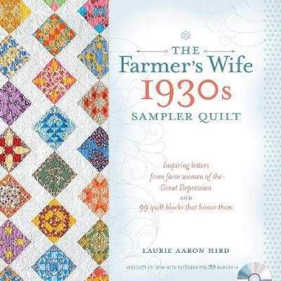 The Farmer's Wife 1930s Sampler Quilt by Laurie Aaron Hird