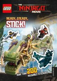 THE LEGO (R) NINJAGO MOVIE: Ready Steady Stick! by Egmont Publishing UK