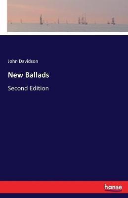 New Ballads by John Davidson image