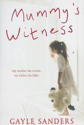 Mummy's Witness by Gayle Sanders image