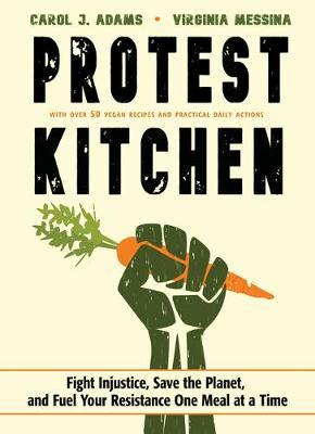 Protest Kitchen by Carol J Adams image