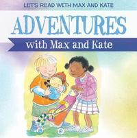 Adventures with Max and Kate by Mick Manning image