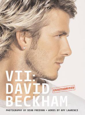 VII: David Beckham by Dean Freeman