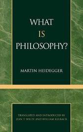 What is Philosophy? by Martin Heidegger