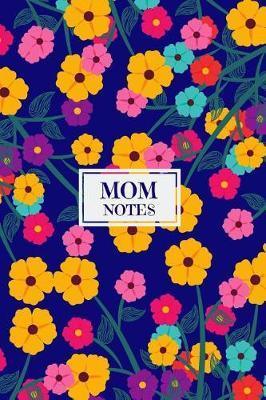 Mom Notes by Mom Notes