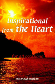 Inspirational from the Heart: For All Occasions by Maranacci Madison image