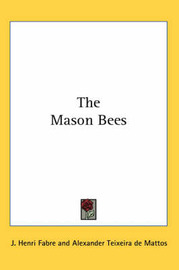 The Mason Bees by Jean Henri Fabre image