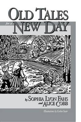 Old Tales For A New Day by Sophia Lyon Fahs image